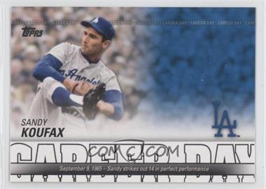 2012 Topps Career Day #CD-5 - Sandy Koufax