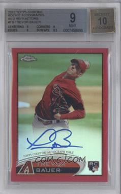 2012 Topps Chrome - Rookie Autograph - Red Refractor #TB - Trevor Bauer /25 [BGS9]