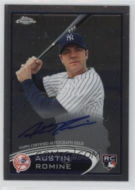 2012 Topps Chrome - Rookie Autograph #156 - Austin Romine