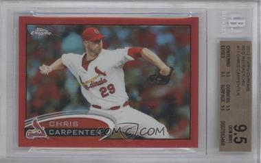 2012 Topps Chrome Red Refractor #17 - Chris Carpenter /25 [BGS 9.5]