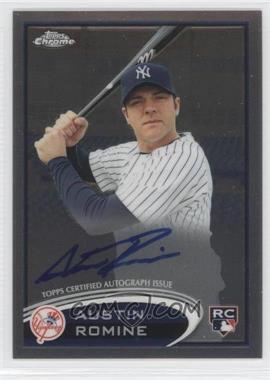 2012 Topps Chrome Rookie Autographs [Autographed] #156 - Austin Romine