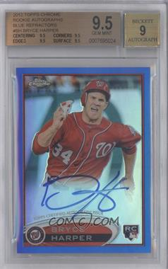 2012 Topps Chrome Rookie Autographs Blue Refractor [Autographed] #BH - Bryce Harper /199 [BGS 9.5]
