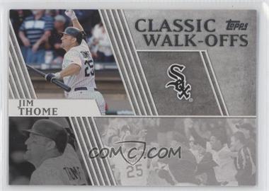 2012 Topps Classic Walk-Offs #CW-10 - Jim Thome