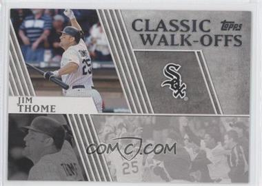 2012 Topps Classic Walk-Offs #CW-10 - Jim Thome