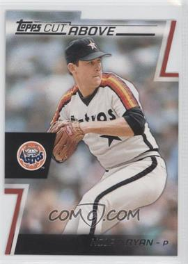 2012 Topps Cut Above #ACA-11 - Nolan Ryan