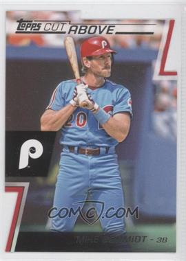 2012 Topps Cut Above #ACA-13 - Mike Schmidt