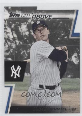 2012 Topps Cut Above #ACA-24 - Mickey Mantle