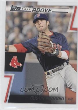 2012 Topps Cut Above #ACA-7 - Dustin Pedroia