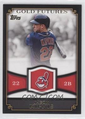2012 Topps Gold Futures #GF-25 - Jason Kipnis