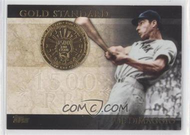 2012 Topps Gold Standard #GS-18 - Joe DiMaggio