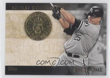 2012 Topps Gold Standard #GS-27 - Jim Thome
