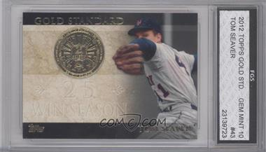 2012 Topps Gold Standard #GS-43 - Tom Seaver [ENCASED]