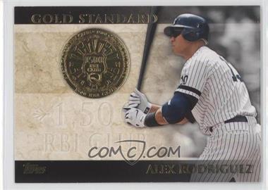 2012 Topps Gold Standard #GS-44 - Alex Rodriguez