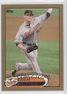 2012 Topps Gold #599 - Zach Britton /2012