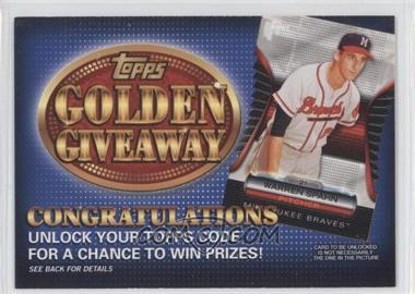 2012 Topps Golden Giveaway Code Cards #GGC-25 - Warren Spahn