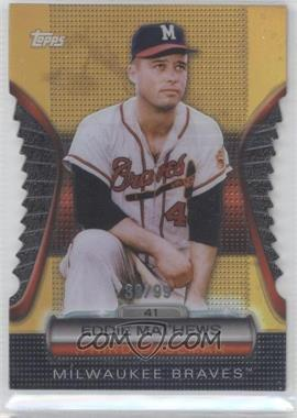 2012 Topps Golden Giveaway Contest Golden Moments Die-Cut Gold #GMDC-22 - Eddie Mathews /99