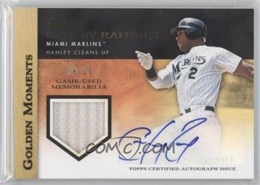 2012 Topps Golden Moments Certified Autographed Game-Used Memorabilia #GMAR-HR - Hanley Ramirez /10
