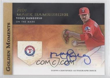 2012 Topps Golden Moments Certified Autographs [Autographed] #GMA-MH - Mark Hamburger
