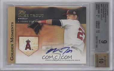2012 Topps Golden Moments Certified Autographs [Autographed] #GMA-MT - Mike Trout [BGS 9]