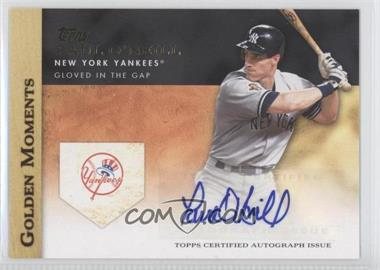 2012 Topps Golden Moments Certified Autographs [Autographed] #GMA-PO - Paul O'Neill