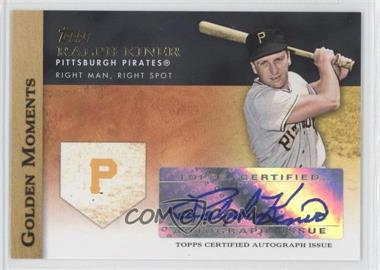 2012 Topps Golden Moments Certified Autographs [Autographed] #GMA-RK - Ralph Kiner