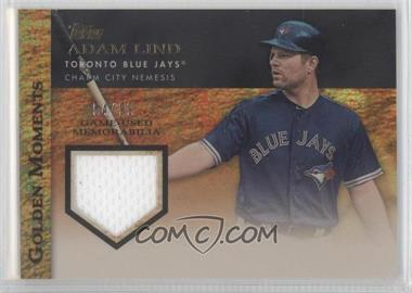 2012 Topps Golden Moments Game-Used Memorabilia Gold #GMR-AL - Adam Lind /99