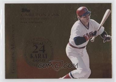 2012 Topps Golden Moments Series One 24k Gold Leaf #GM-47 - Carlton Fisk /5