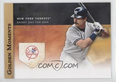 2012 Topps Golden Moments Series Two #GM-23 - Don Mattingly