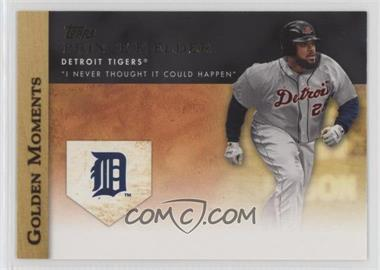 2012 Topps Golden Moments Series Two #GM-47 - Prince Fielder
