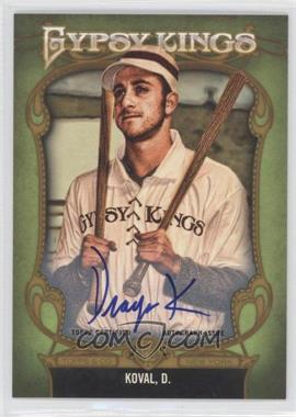 2012 Topps Gypsy Queen - Gypsy Kings Certifed Autographs - [Autographed] #GKA-1 - Dru Kosco