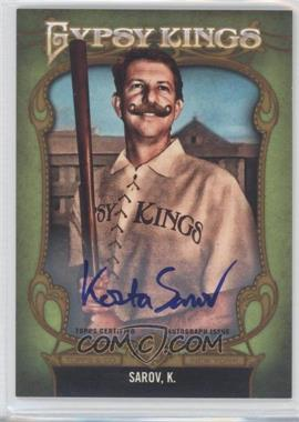 2012 Topps Gypsy Queen Gypsy Kings Certifed Autographs [Autographed] #GKA-10 - Kory Sagers