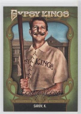 2012 Topps Gypsy Queen Gypsy Kings #GK-10 - Kosta Sarov