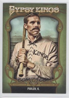 2012 Topps Gypsy Queen Gypsy Kings #GK-5 - King Pavlov