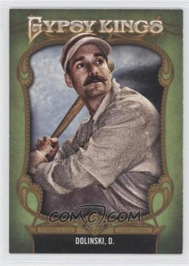 2012 Topps Gypsy Queen Gypsy Kings #GK-9 - Damian Dolinski