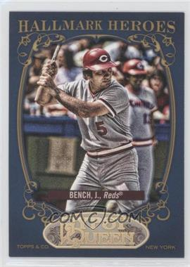 2012 Topps Gypsy Queen Hallmark Heroes #HH-JB - Johnny Bench