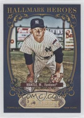 2012 Topps Gypsy Queen Hallmark Heroes #HH-MM - Mickey Mantle