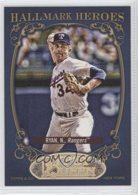 2012 Topps Gypsy Queen Hallmark Heroes #HH-NR - Nolan Ryan
