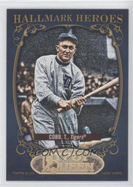 2012 Topps Gypsy Queen Hallmark Heroes #HH-TC - Ty Cobb
