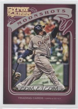 2012 Topps Gypsy Queen Moonshots #MS-PF - Prince Fielder