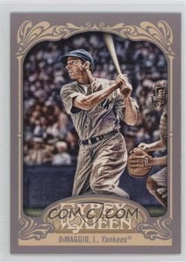 2012 Topps Gypsy Queen #232.2 - Joe DiMaggio (Catcher's Glove Visible)