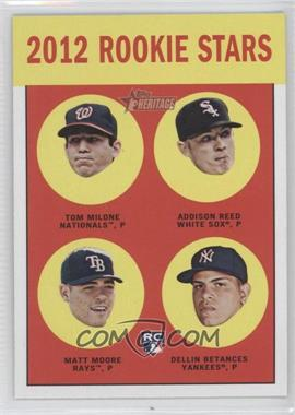 2012 Topps Heritage - [Base] #286 - Tom Milone, Addison Reed, Matt Moore, Dellin Betances
