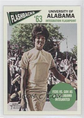 2012 Topps Heritage - News Flashbacks #NF-UA - Feds VS. Gov as U. Of Alabama integrated