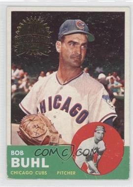 2012 Topps Heritage 1963 Topps 50th Anniversary Buybacks #175 - Bob Buhl