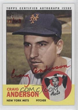 2012 Topps Heritage Real One Certified Autographs Special Edition Red Ink #ROA-CA - Craig Anderson /63