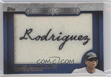 2012 Topps Manufactured Historical Stitches #HS-AR - Alex Rodriguez