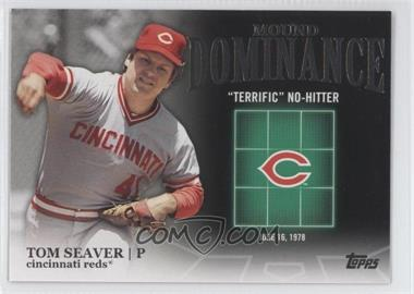 2012 Topps Mound Dominance #MD-1 - Tom Seaver