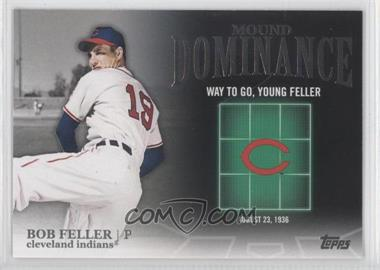 2012 Topps Mound Dominance #MD-12 - Bob Feller
