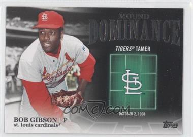 2012 Topps Mound Dominance #MD-6 - Bob Gibson
