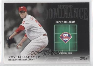 2012 Topps Mound Dominance #MD-7 - Roy Halladay