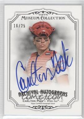 2012 Topps Museum Collection Archival Autographs [Autographed] #AA-CF - Carlton Fisk /25